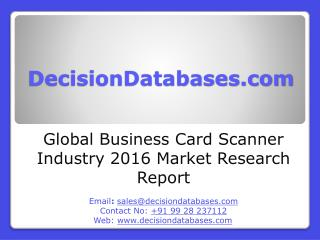 Global Business Card Scanner Industry Key Manufacturers Analysis 2021