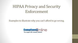 HIPAA Privacy and Security Enforcement