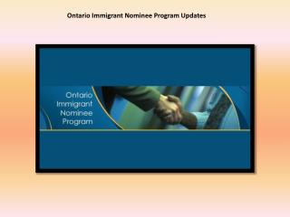 Ontario Immigrant Nominee Program Updates