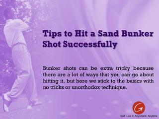 Tips to Hit a Sand Bunker Shot Successfully