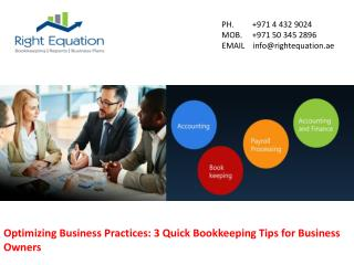 Optimizing Business Practices: 3 Quick Bookkeeping Tips for Business Owners