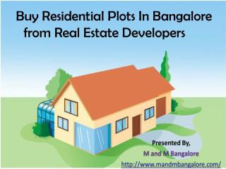 Buy Residential Plots in Bangalore from Real Estate Developers