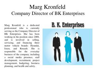 Marg Kronfeld Company Director of BK Enterprises