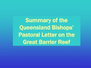 Summary of the Queensland Bishops  Pastoral Letter on the Great Barrier Reef
