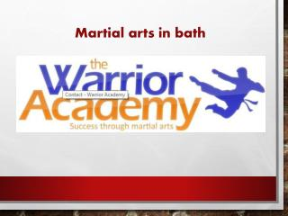 Martial arts in bath