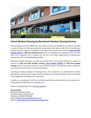 School Window Cleaning by Benchmark Window Cleaning Services