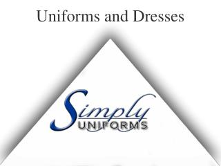 Uniforms and dresses providers in Australia