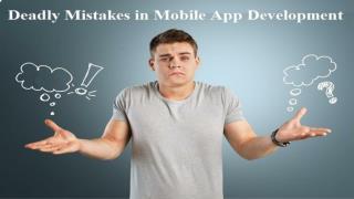 Deadly Mistake in Mobile App Development