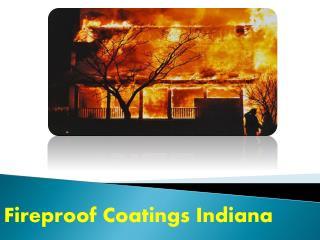 Fireproof Coatings Indiana