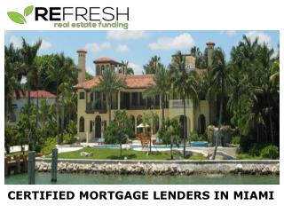 Certified Mortgage Lenders in Miami