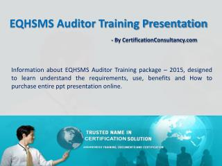 PPT Presentation on EQHSMS Auditor Training
