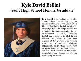 Kyle David Bellini Jesuit High School Honors Graduate