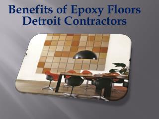 Benefits of Epoxy Floors Detroit