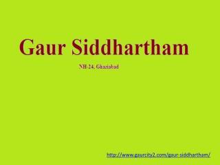 Gaur Siddhartham Location