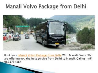 Manali Volvo Package from Delhi