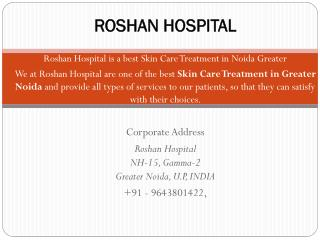 Skin Care Treatment in Noida Greater