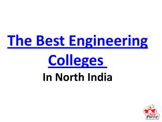 The Best Engineering Colleges In North India