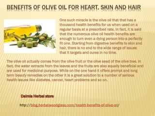 Benefits of Olive Oil for Heart, Skin and Hair