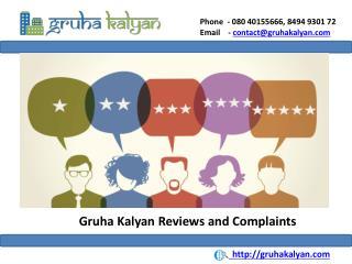 Gruha Kalyan Reviews and Complaints