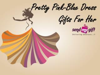 Pretty Pink-Blue Dress Material - Gifts For Her – Gifts