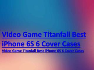 Anyone bought Video Game Titanfall Best iPhone 6S/6 Cover Cases|Video Game Titanfall Best iPhone 6S/6 Cover Cases from w