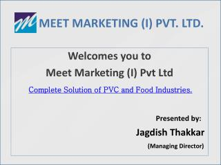 Welcome you to Meet Marketing India Pvt. Ltd.