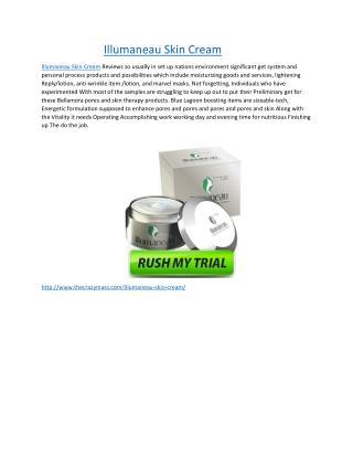 Illumaneau Skin Cream Trial-Radiant glow