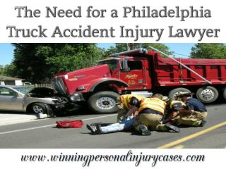 The Need for a Philadelphia Truck Accident Injury Lawyer