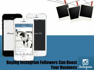 Buying Instagram Followers Can Boost Your Business