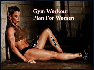 Best Gym Workout Plan For Women To Lose Weight