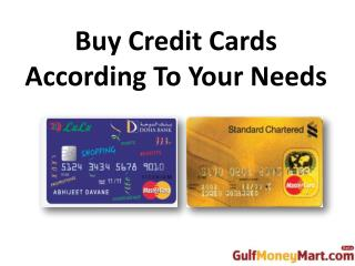 Buy Credit Cards According To Your Needs