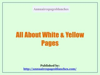 All About White & Yellow Pages