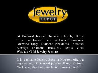 Reliable Jewelry Store In Houston - Houston Diamond Jeweler