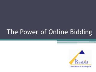 The power of Online Bidding