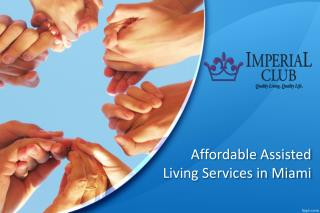 Affordable Assisted Living Services in Miami
