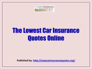 The Lowest Car Insurance Quotes Online