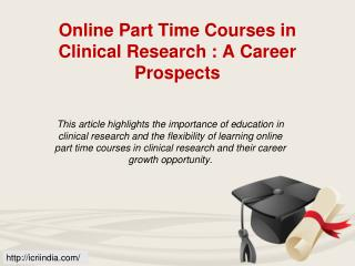 Best Clinical Research Intitute,Online Part Time Courses In Clinical Research