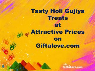 Tasty Holi Gujiya Treats at Attractive Prices on Giftalove.com!