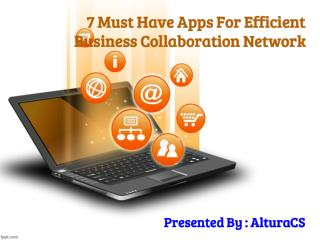7 Must Have Apps For Efficient Business Collaboration Network
