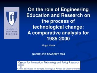 On the role of Engineering Education and Research on the process of technological change: A comparative analysis for 198