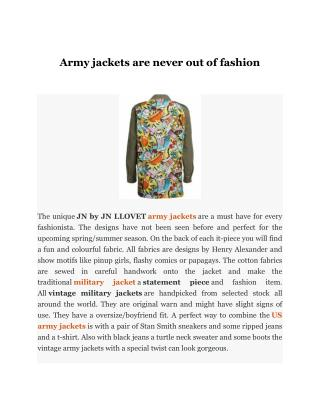 Army jackets are never out of fashion
