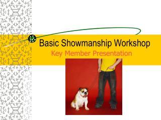 Basic Showmanship Workshop
