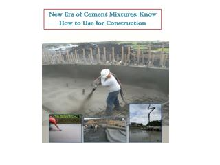 New Era of Cement Mixtures: Know How to Use for Construction
