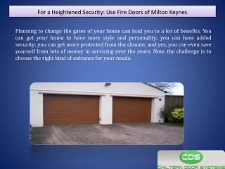 For a Heightened Security: Use Fire Doors of Milton Keynes