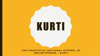 Kurti - The unofficial national apparel of Indian women