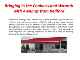 Bringing in the Coolness and Warmth with Awnings from Bedford