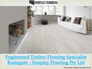 Engineered Timber Flooring Specialist Ramsgate - Simplay Flooring Pty Ltd