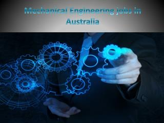 Mechanical Engineering jobs in Australia