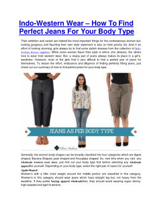 Indo-Western Wear � How To Find Perfect Jeans For Your Body Type