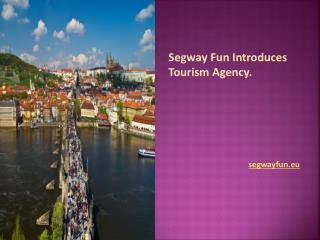 Ride the city and enjoy vacation on Segway.
